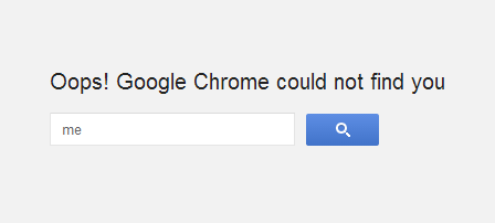 Oops! Google Chrome could not find you